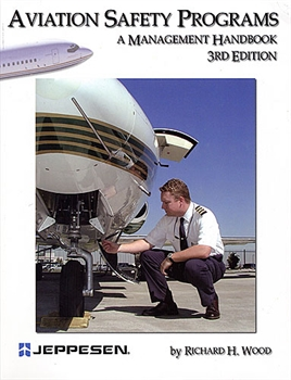 Aviation Safety Programs - A Management Handbook