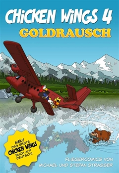Chicken Wings 4 - Goldrausch (Deutsch)