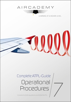 Complete ATPL-Guide: Operational Procedures