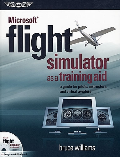 Microsoft® Flight Simulator as a Training Aid (book)